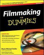 Filmmaking For Dummies, 2nd Edition - Bryan Michael Stoller