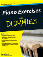 Piano Exercises For Dummies : For Dummies - David Pearl
