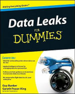 Data Leaks For Dummies : For Dummies (Computers) - Guy Bunker
