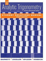 Analytic Trigonometry with Applications : Student Solutions Manual - Raymond A. Barnett