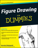 Figure Drawing For Dummies : For Dummies - Kensuke Okabayashi