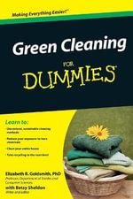 Green Cleaning For Dummies - Elizabeth B. Goldsmith