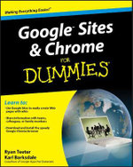Google Sites And Chrome For Dummies - Ryan Teeter