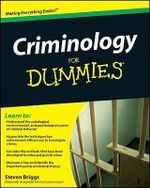 Criminology For Dummies : For Dummies (Lifestyles Paperback) - Steven Briggs