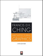 Architectural Graphics : CourseSmart - Francis D. K. Ching