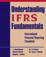 Understanding IFRS Fundamentals : International Financial Reporting Standards - Nandakumar Ankarath