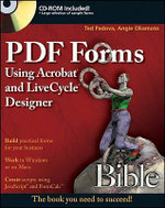 PDF Forms Using Acrobat and LiveCycle Designer Bible : Bible - Ted Padova