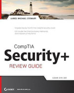 CompTIA Security+: Review Guide : Sy0-201 - James M. Stewart