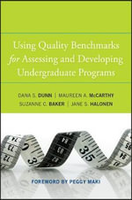 Using Quality Benchmarks for Assessing and Developing Undergraduate Programs - Dana S. Dunn