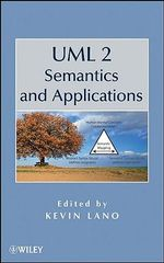 UML 2 Semantics and Applications - Kevin Lano