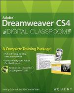 Dreamweaver CS4 Digital Classroom : Digital Classroom - Jeremy Osborn