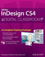 InDesign CS4 Digital Classroom : CourseSmart - Christopher Smith