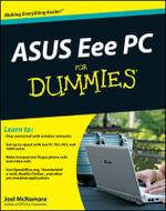 ASUS Eee PC For Dummies : For Dummies (Lifestyles Paperback) - Joel McNamara