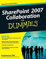 SharePoint 2007 Collaboration For Dummies : For Dummies (Lifestyles Paperback) - Greg Harvey