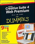 Adobe Creative Suite 4 Web Premium All-In-One For Dummies - Damon A. Dean