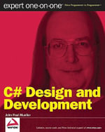 C# Design and Development : Expert One on One - John Paul Mueller