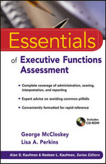 Essentials of Executive Functions Assessment : Essentials of Psychological Assessment (Numbered) - George McCloskey