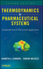 Thermodynamics of Pharmaceutical Systems : An Introduction to Theory and Applications - Kenneth A. Connors
