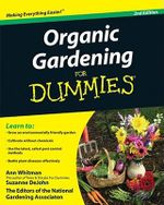 Organic Gardening For Dummies, 2nd Edition : For Dummies (Lifestyles Paperback) - Ann Whitman