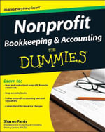 Nonprofit Bookkeeping And Accounting For Dummies - Sharon Farris