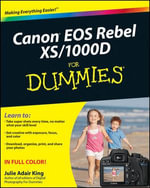 Canon EOS Rebel XS/1000D For Dummies - Julie Adair King