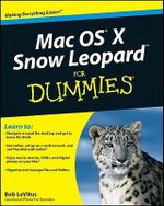 Mac OS X Snow Leopard For Dummies - Bob LeVitus