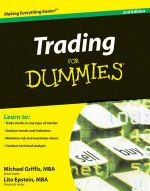Trading For Dummies, 2nd Edition - Michael Griffis