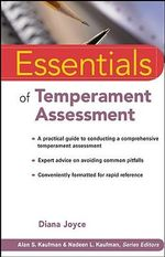 Essentials of Temperament Assessment : Essentials of Psychological Assessment - Diana Joyce