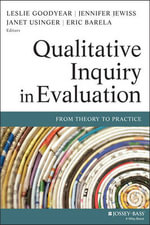 Qualitative Inquiry in Evaluation : From Theory to Practice