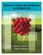 Materials Science : AND Engineering: An Introduction + WileyPlus Registration Card: 8th edition  - William D. Callister