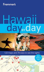 Frommer's Hawaii Day By Day : Frommer's City Day By Day Guides - Jeanette Foster