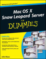 Mac OS X Snow Leopard Server For Dummies : For Dummies (Lifestyles Paperback) - John Rizzo