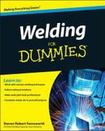Welding For Dummies - Steven Robert Farnsworth