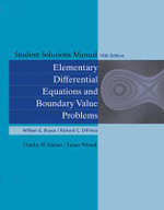 Student Solutions Manual to Accompany Boyce Elementary Differential Equations 10th Edition and Elementary Differential Equations with Boundary Value Problems 8th Edition - William E. Boyce