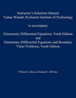 Instructor's Solution Manual to Accompany Elementary Differential Equations : AND Elementary Differential Equations - William E. Boyce