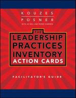 Leadership Practices Inventory (LPI) Action Cards Facilitator's Guide Set : J-B Leadership Challenge: Kouzes/Posner - James M. Kouzes