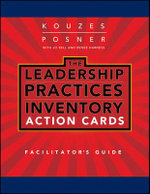 Leadership Practices Inventory (LPI) Action Cards Facilitator's Guide Set - James M. Kouzes
