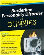 Borderline Personality Disorder For Dummies - Charles H. Elliott