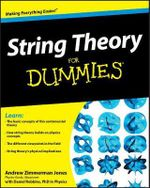 String Theory For Dummies - Andrew Zimmerman Jones