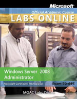 Exam 70-646 : MOAC Labs Online - Microsoft Official Academic Course