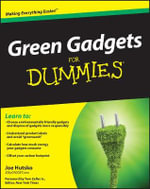 Green Gadgets For Dummies - Joe Hutsko