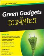 Green Gadgets For Dummies - Joe Hutsko