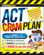 CliffsNotes ACT Cram Plan - William Ma