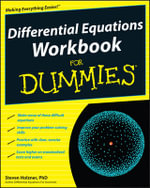 Differential Equations Workbook For Dummies : For Dummies (Lifestyles Paperback) - Steven Holzner