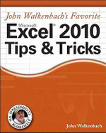 John Walkenbach's Favorite Excel 2010 Tips and Tricks : Mr. Spreadsheet's Bookshelf - John Walkenbach