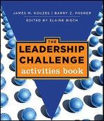 The Leadership Challenge : J-B Leadership Challenge: Kouzes/Posner - James M. Kouzes