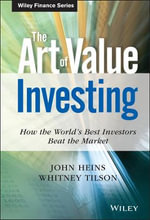 The Art of Value Investing : How the World's Best Investors Beat the Market - John Heins