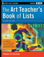The Art Teacher's Book of Lists :  Grades K-12 - Helen D Hume