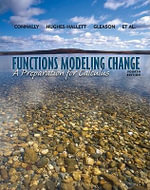 Functons Modeling Change : A Preparation for Calculus - Eric Connally