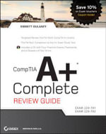 CompTIA A+ Complete Review Guide : Exam 220-70/Exam 220-702 - Emmett Dulaney